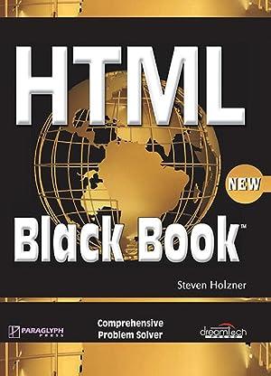 HTML BLACK BOOK (EDN 1): Steven Holzne