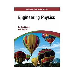 ENGINEERING PHYSICS (EDN 1): DR. AMIT SARIN,
