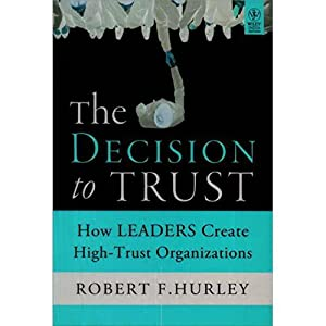 the decision to trust hurley robert f