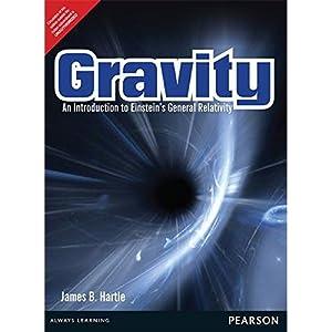 Gravity: An Introduction to Einstein's General Relativity: James B. Hartle
