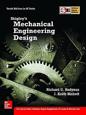 Shigley's Mechanical Engineering Design (EDN 10): Richard G Budynas;