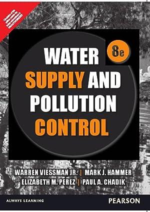 Water Supply And Pollution Control (EDN 8): Warren, Jr. Viessman,