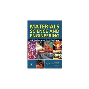 Materials Science and Engineering (EDN 1): G S Upadhyaya,