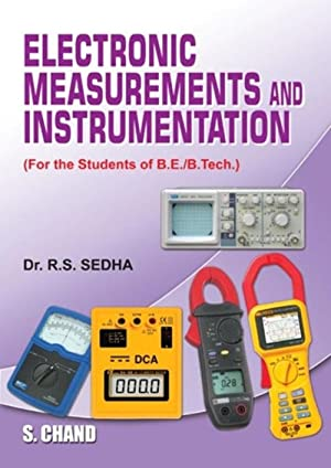 Electronic Measurements And Instrumentation (EDN 1): R.S. Sedha