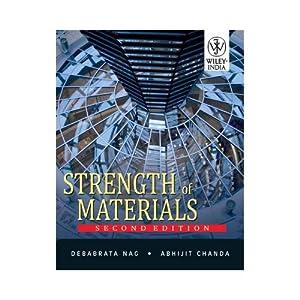 Strength of Materials (EDN 2): Debabrata Nag and