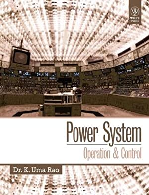 Power System: Operation & Control (EDN 1): Dr. K. Uma