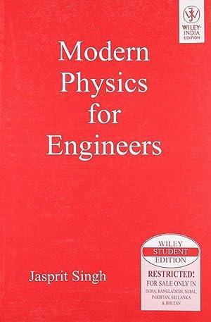 Modern Physics for Engineers (EDN 1): Jasprit Singh