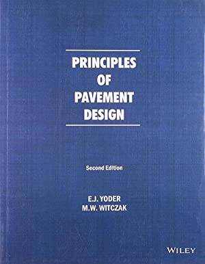 Principles Of Pavement Design (EDN 2): E.J. Yoder And