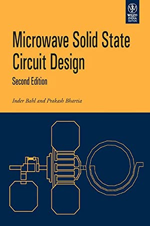 Microwave Solid State Circuit Design (EDN 2): Inder Bahl and