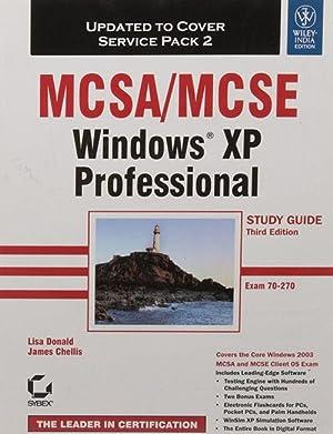 MCSA/MCSE Windows XP Professional Study Guide (Exam: Lisa Donald and