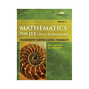 Mathematics For JEE(Main And Advanced), Trigonometry Vector: Dr. U.M. Swamy