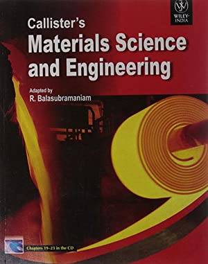 Callister's Materials Science and Engineering (EDN 1): R. Balasubramaniam