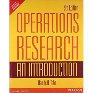Operations Research : An Introduction (EDN 9): Hamdy A. Taha
