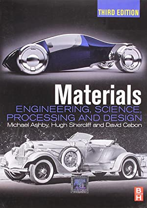 Materials: Engineering, Science, Processing and Design (EDN: Ashby