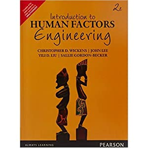 Introduction To Human Factors Engineering (EDN 2): Christopher D.Wickens, John