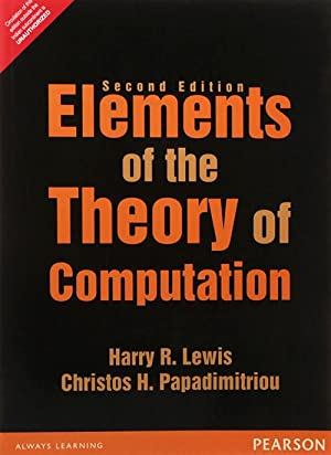 Elements of the Theory of Computation (EDN: Harry R. Lewis,