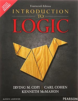 Introduction to logic (EDN 14): Irving M. Copi,