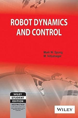 Robot Dynamics And Control (EDN 1): M. Vidyasagar And