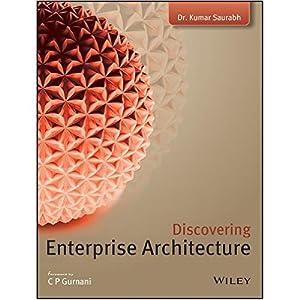 Discovering Enterprise Architecture (EDN 1): Kumar Saurabh