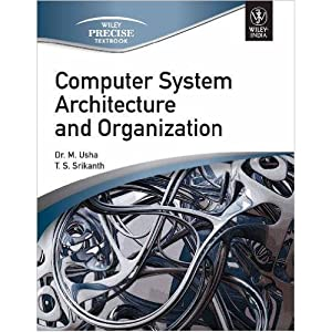 Computer System Architecture And Organization (EDN 1): Dr. M. Usha