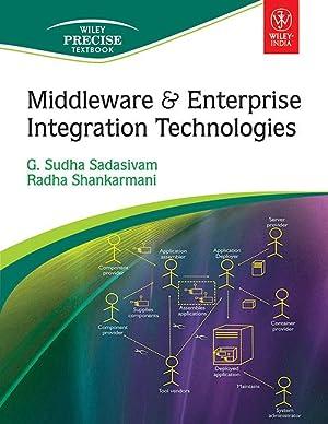 Middleware & Enterprise Integration Technologies (EDN 1): G. Sudha Sadasivam