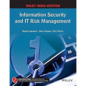 Information Security And It Risk Management (EDN: Manish Agrawal And