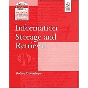 Information Storage And Retrieval (EDN 1): Robert R. Korfhage