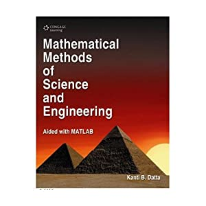 Mathematical Methods Of Science And Engineering (EDN: Datta