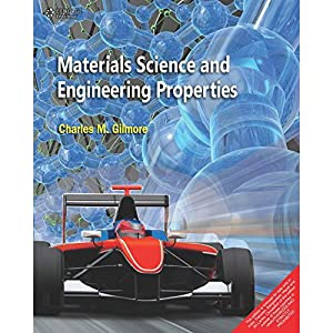 Materials Science and Engineering Properties (EDN 1): Gilmore