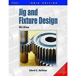 Jig & Fixture Design (EDN 5): Hoffman