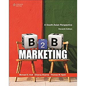B2B Marketing: A South-Asian Perspective (EDN 11): Hutt/ Sharma