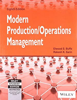 Modern Production / Operations Management (EDN 8): Buffa And Sarin