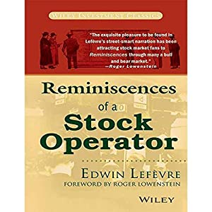 Reminiscences of A Stock Operator (EDN 1): Edwin Lefevre