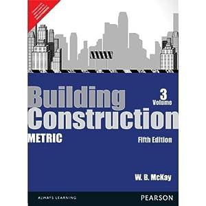 Building Construction, Metric Volume 3 (EDN 5): WB McKay