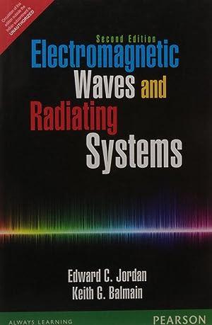 Electromagnetic Waves & Radiating Systems (EDN 2): Jordan & Balmain
