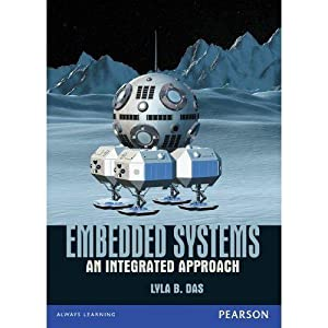 Embedded Systems: An Integrated Approach (EDN 1): Das