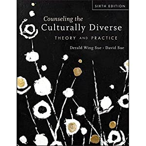 Counseling The Culturally Diverse: Theory And PracticeTh: Derald Wing Sue,