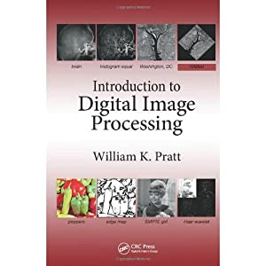 Introduction To Digital Image Processing (EDN 1): Pratt, William K.