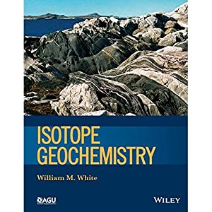 ISOtope Geochemistry (EDN 1): White, William M.