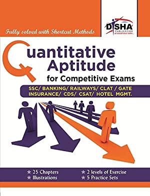 Quantitative Aptitude For Competitive Exams Ssc/Banking/CLAT/Hotel Mgmt./Rlwys/Cds/Gate: Disha Experts