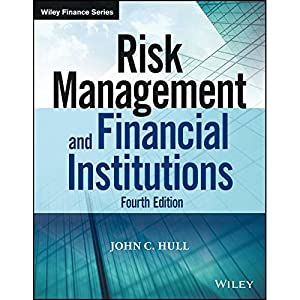 Risk Management And Financial Institutions (Wiley Finance: John C. Hull