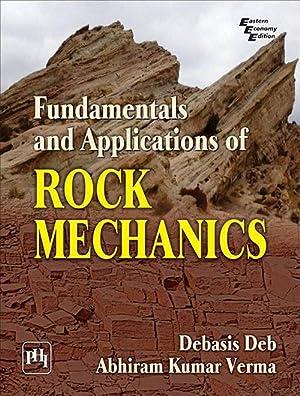 Fundamentals Of Applications Of Rock Mechanics (EDN: Deb, Verma