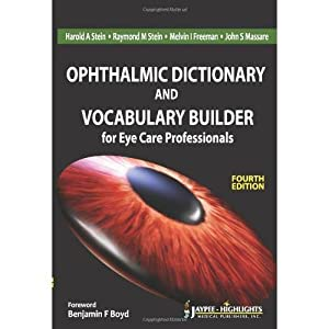 Ophthalmic Dictionary And Vocabulary Builder For Eye: Benjamin F Boyd