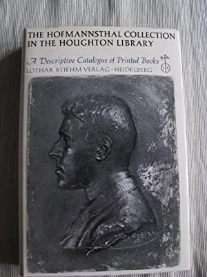 The Hofmannsthal Collection in the Houghton Library. A Decriptive Catalogue of Printed Books.