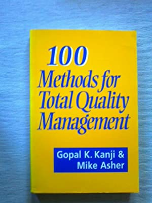 100 Methods for Total Quality Management.: Kanji, Gopal K.