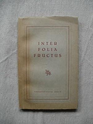 Inter Folia Fructus. Aus den Erinnerungen eines: Seiffhart, Arthur