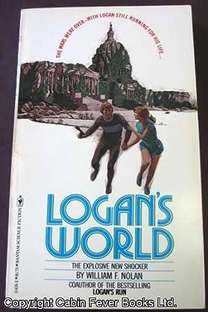 Logan's World.: Nolan, William F.
