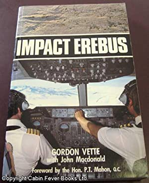 Impact Erebus: Vette, Gordon; MacDonald,