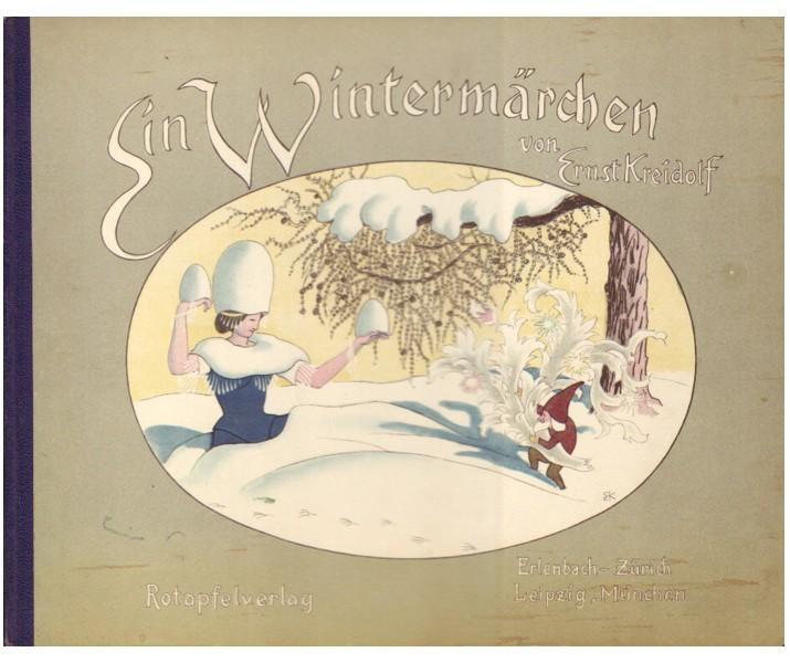 EIN WINTERMARCHEN (A WINTER FAIRY TALE) Kreidolf, Ernst Very Good Hardcover
