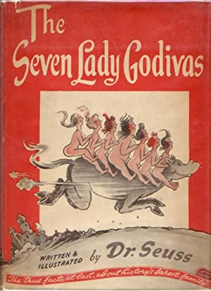 THE SEVEN LADY GODIVAS: Seuss, Dr.